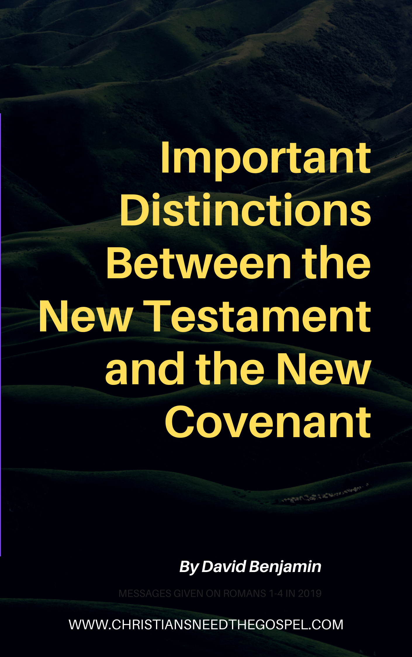 Distinctions Between New Testament and New Covenant